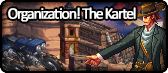 Organization! The Kartel.png