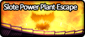 Slote Power Plant Escape.png
