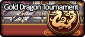 Gold Dragon Tournament.png